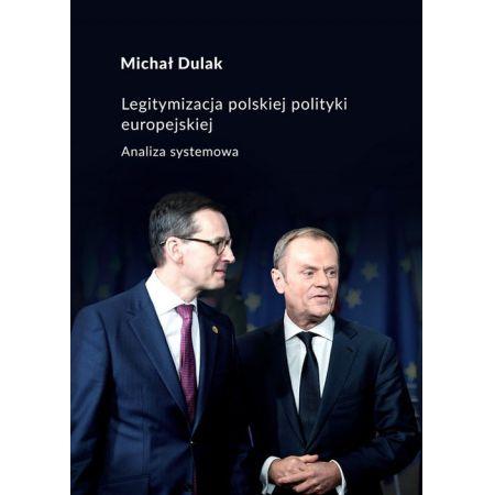 Legitymizacja polskiej polityki europejskiej
