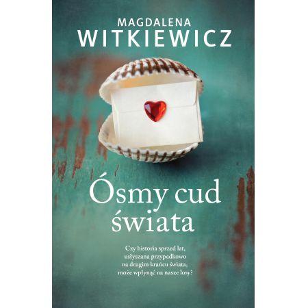 e1246b5dfae7ab Ósmy cud świata (Magdalena Witkiewicz) książka w księgarni ...