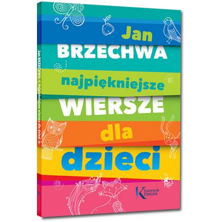 Details About Najpiękniejsze Wiersze Dla Dzieci Jan Brzechwa Polish Book Polska Książka