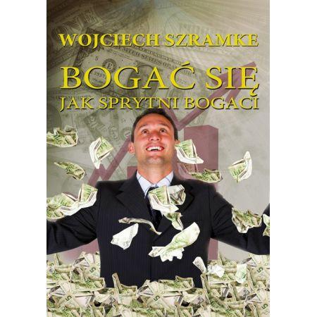 Bogać się jak sprytni bogaci