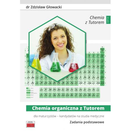 Chemia organiczna z Tutorem dla maturzystów