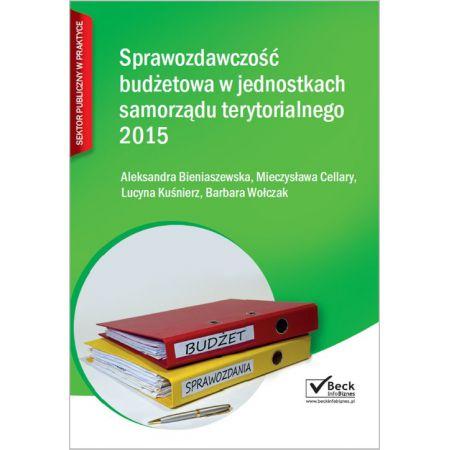 Sprawozdawczość budżetowa jednostek samorządu terytorialnego 2015