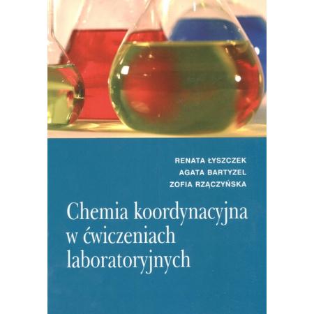 Chemia koordynacyjna w ćwiczeniach laboratoryjnych