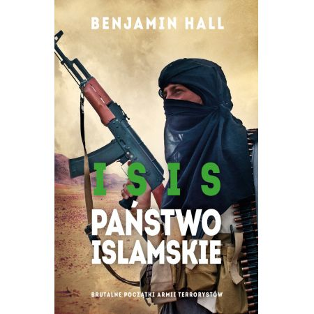 ISIS. Państwo Islamskie
