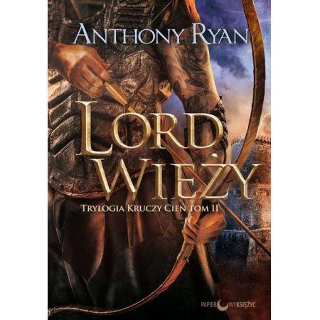 Lord Wieży. Trylogia Kruczy Cień. Tom 2