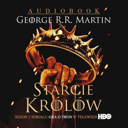 Pieśń lodu i ognia T.2 Starcie królów audiobook