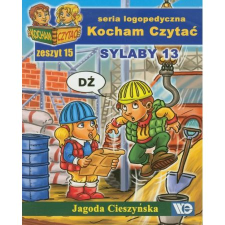 Kocham czytać zeszyt 15. Sylaby 13