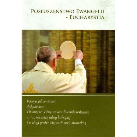 Posłuszeństwo Ewangelii - Eucharystia