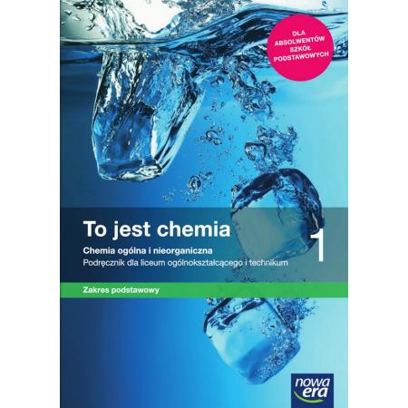 To jest chemia 1. Chemia ogólna i nieorganiczna. Podręcznik dla liceum i technikum. Zakres podstawowy