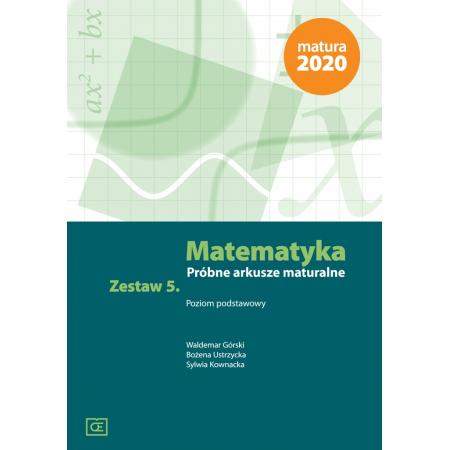 Matematyka LO Próbne arkusze maturalne z.5 ZP OE