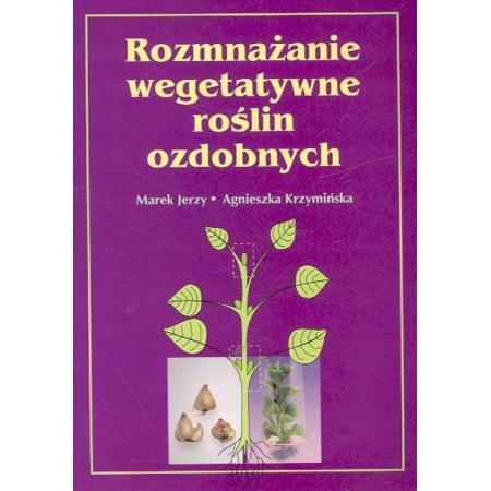 Rozmnażanie wegetatywne roślin ozdobnych