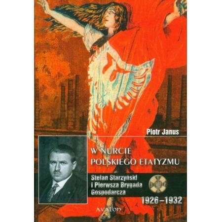 W nurcie polskiego etatyzmu
