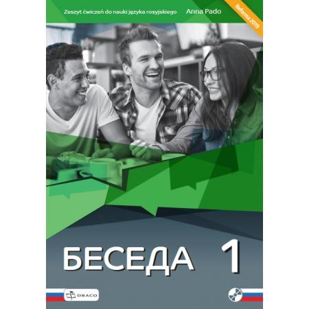 Beseda 1. Język rosyjski. Zeszyt ćwiczeń dla liceum i technikum. Nowa Podstawa Programowa