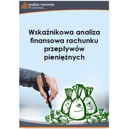 Wskaźnikowa analiza finansowa rachunku przepływów pieniężnych