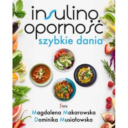 Insulinooporność. Szybkie dania