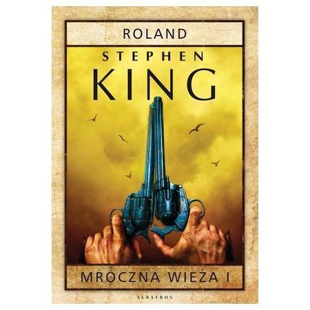 Roland. Mroczna wieża. Tom 1