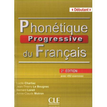 Phonetique Progressive du Francais Debutant książka z kluczem 2 edycja