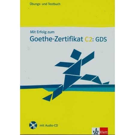 Mit Erfolg zum Goethe Zertifikat C2 GDS + CD