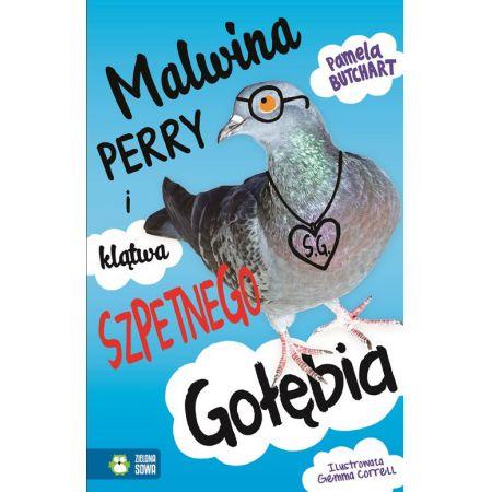 Malwina Perry i klątwa Szpetnego Gołębia
