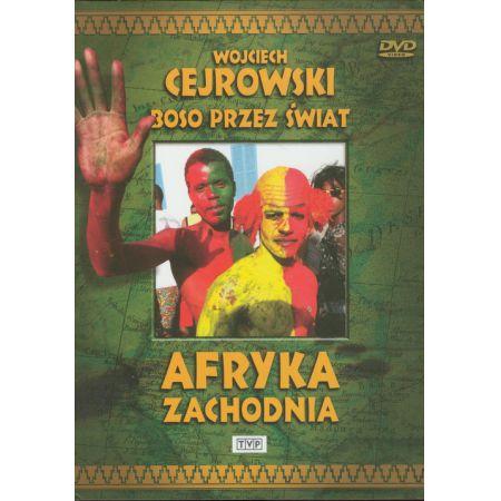 Wojciech Cejrowski Boso przez świat Afryka Zachodnia - Wojciech Cejrowski