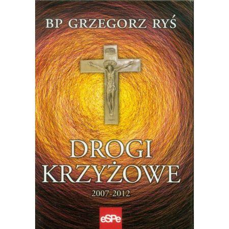 Drogi krzyżowe 2007-2012