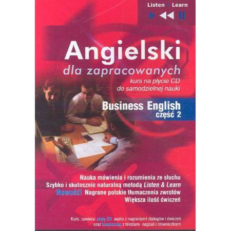 Angielski dla zapracowanych Business English część 2