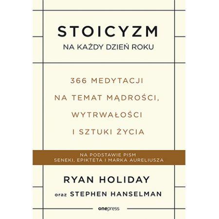 Stoicyzm na każdy dzień roku