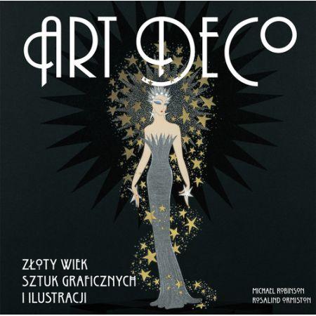 Art deco. Złoty wiek sztuk graficznych
