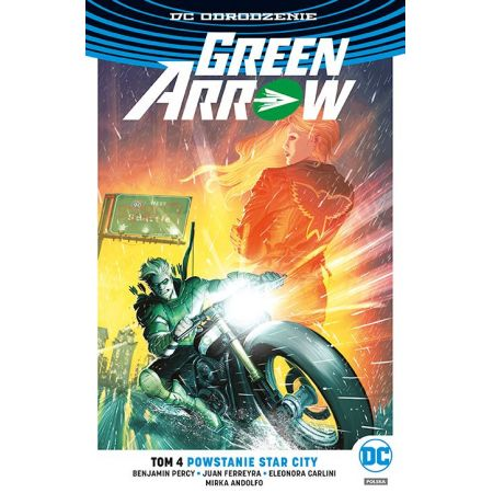 Green Arrow. Powstanie Star City. Tom 4