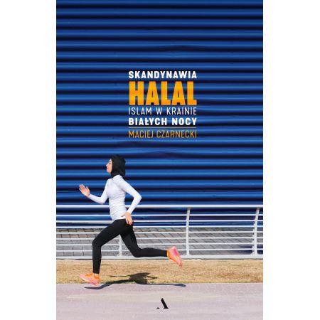 Skandynawia HALAL. Islam w krainie białych nocy