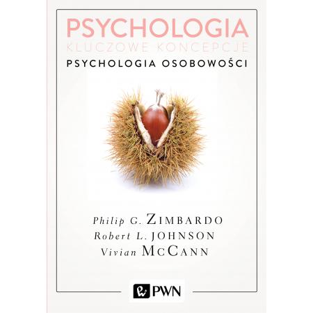 Psychologia. Kluczowe koncepcje. Tom 4. Psychologia osobowości