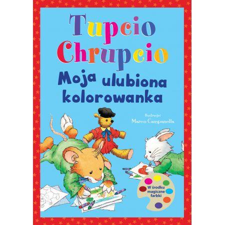 Tupcio Chrupcio. Moja ulubiona kolorowanka