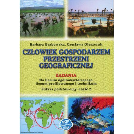 Człowiek gospodarzem przestrzeni geograficznej Zadania Część 2 Zakres podstawowy