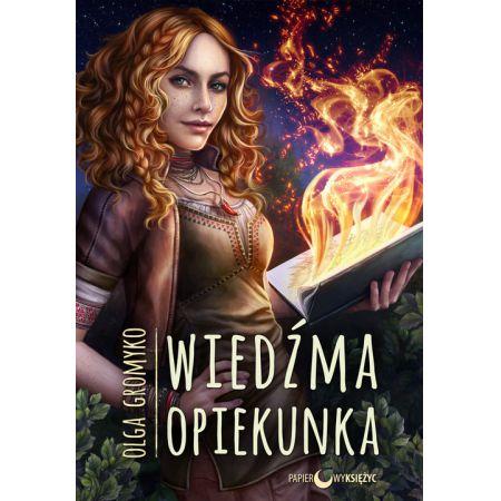 Wiedźma opiekunka Kroniki Belorskie Tom 2