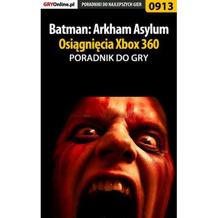 Batman: Arkham Asylum - Osiągnięcia (X360) - poradnik do gry