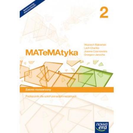 MATeMAtyka 2. Podręcznik dla szkół ponadgimnazjalnych. Zakres rozszerzony