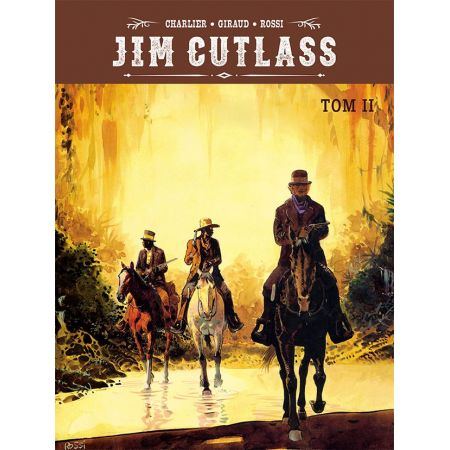 Jim Cutlass. Tom 2