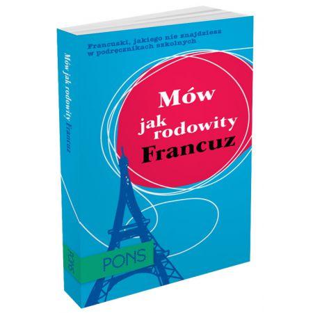 Mów jak rodowity Francuz PONS