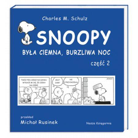 Snoopy. tom 2. była ciemna, burzliwa noc