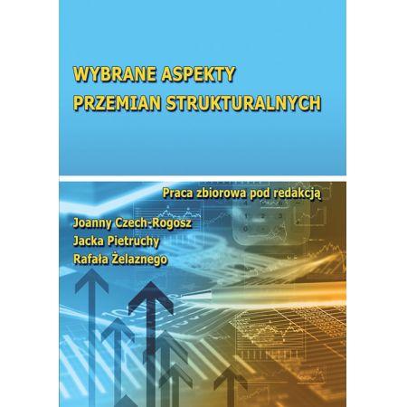 Wybrane aspekty przemian strukturalnych