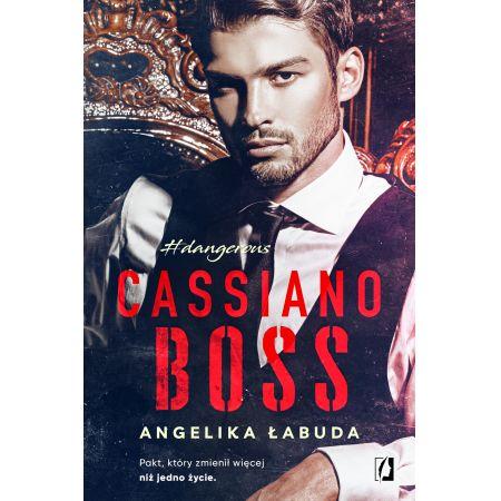 Cassiano Boss. Dangerous. Tom 1