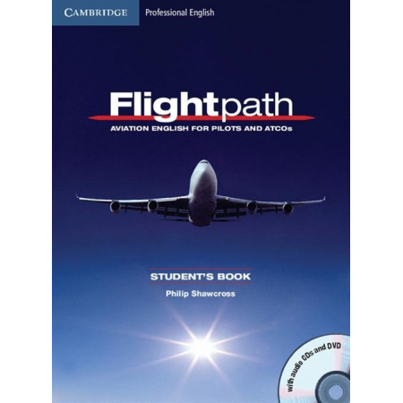 Flightpath: Aviation English for Pilots and ATCOs Student's Book + 3CD + DVD